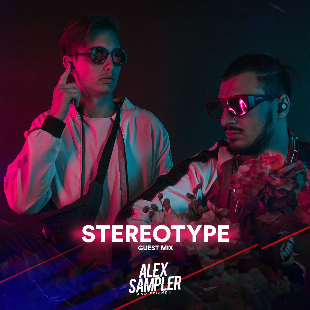 Guest Mix: Stereotype