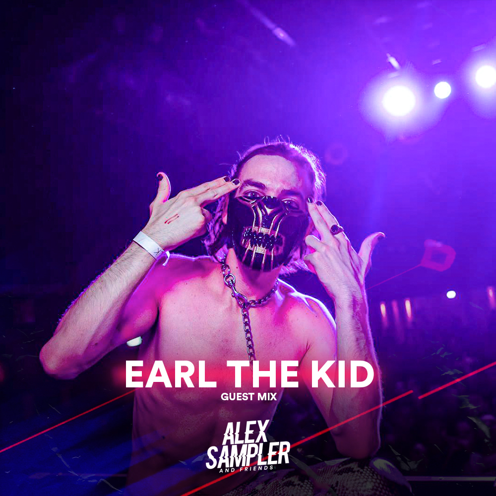 Guest Mix: Earl The Kid